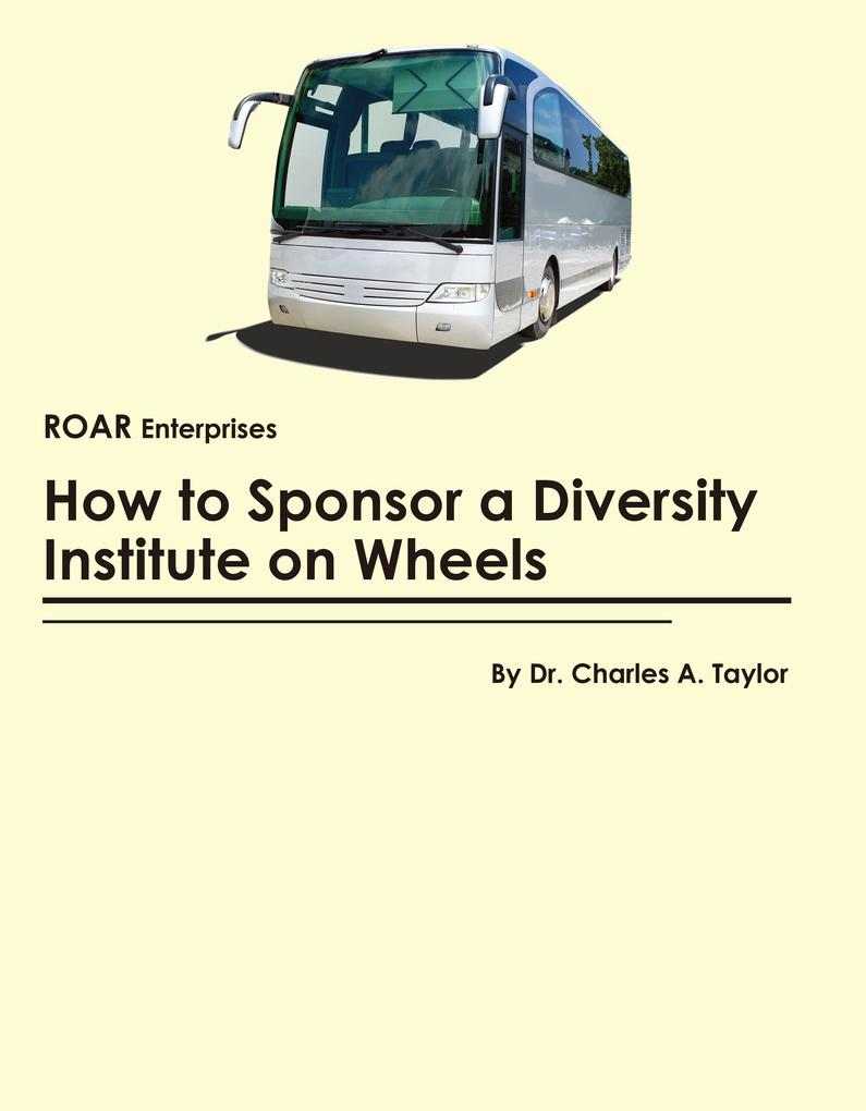 How to Sponsor a Diversity Institute on Wheels ...