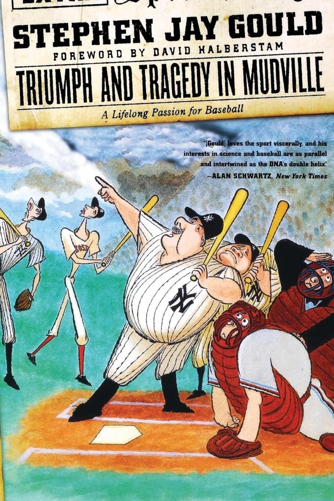 Triumph and Tragedy in Mudville: A Lifelong Passion for Baseball als Taschenbuch