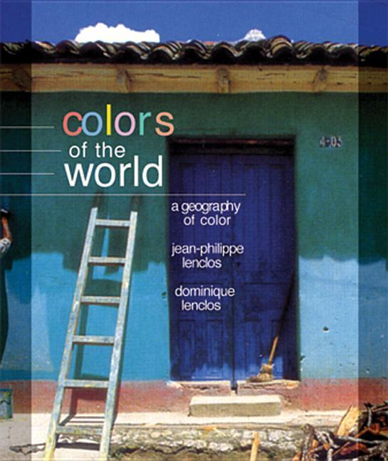Colors of the World: The Geography of Color als Taschenbuch