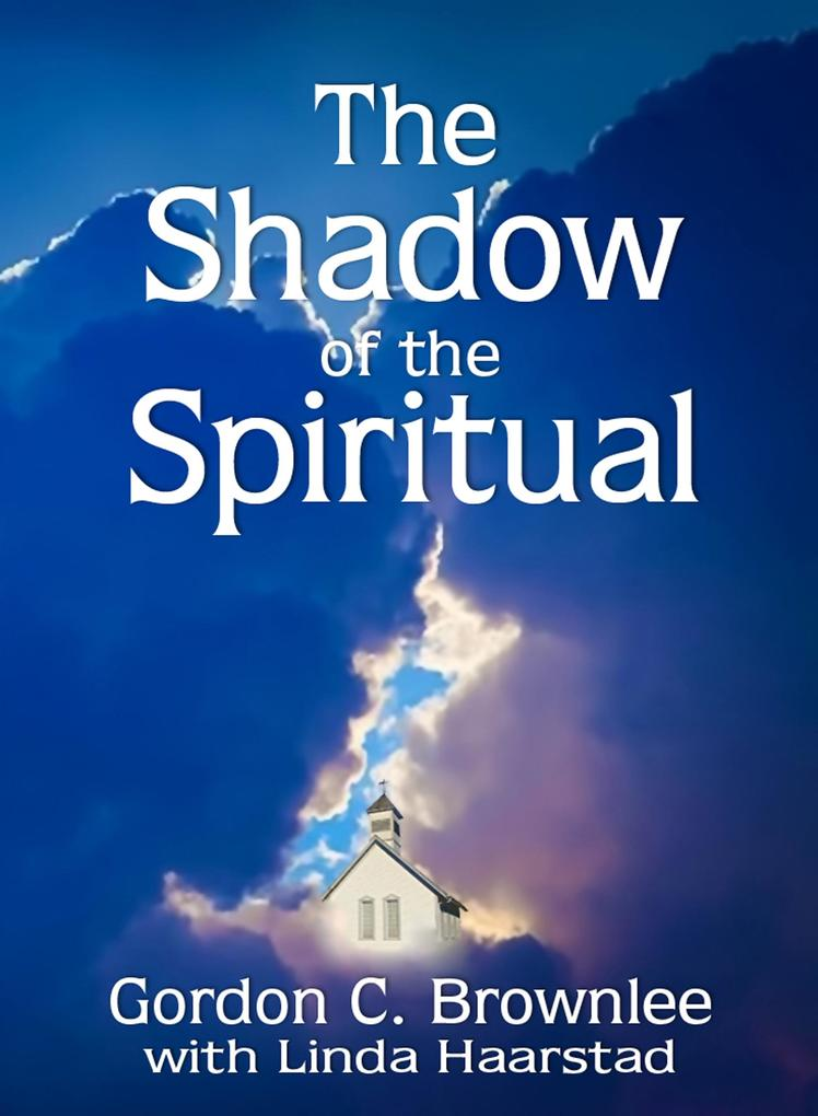 The Shadow of the Spiritual als eBook Download ...