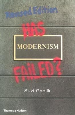 Has Modernism Failed? als Taschenbuch