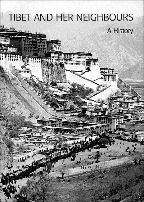 Tibet and Her Neighbours: A History als Taschenbuch