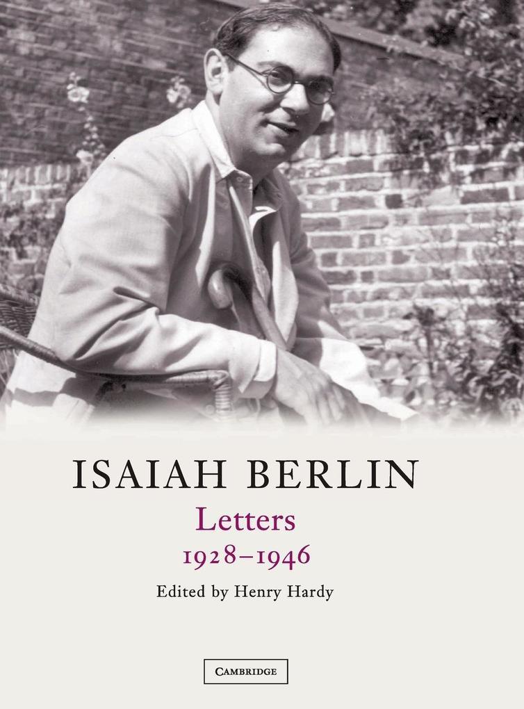 Isaiah Berlin: Volume 1: Letters, 1928 1946 als Buch
