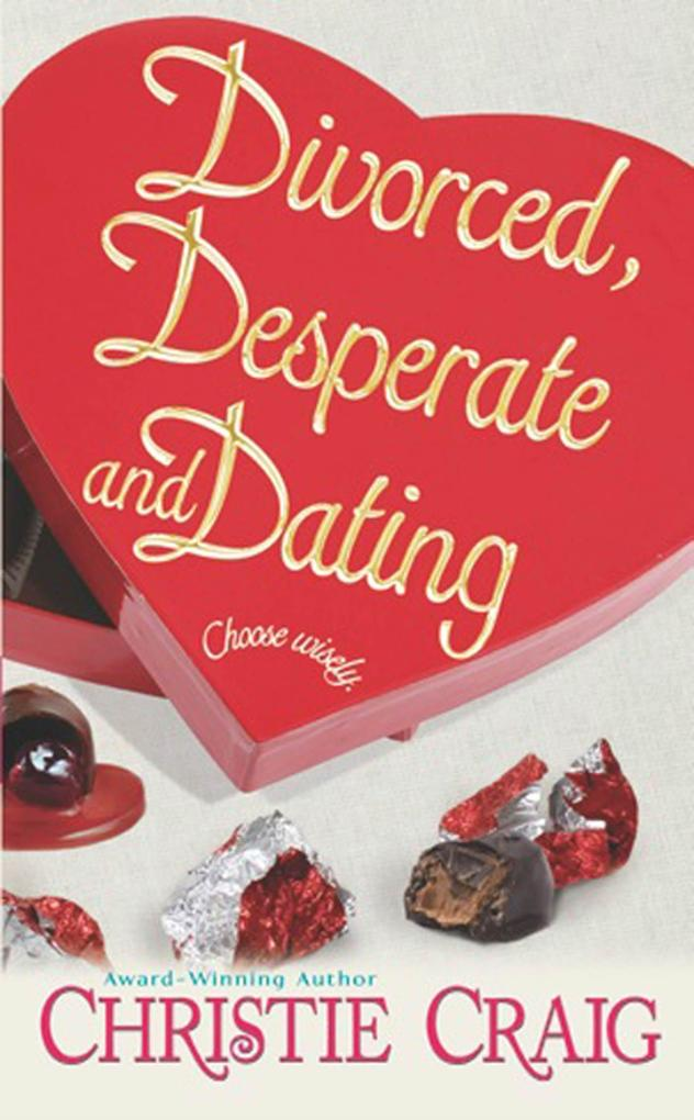 Divorced, Desperate and Dating als eBook Downlo...