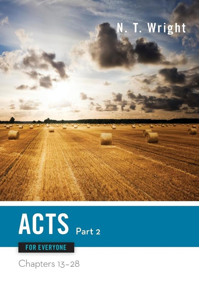 Acts for Everyone, Part Two: Chapters 13-28 als Taschenbuch