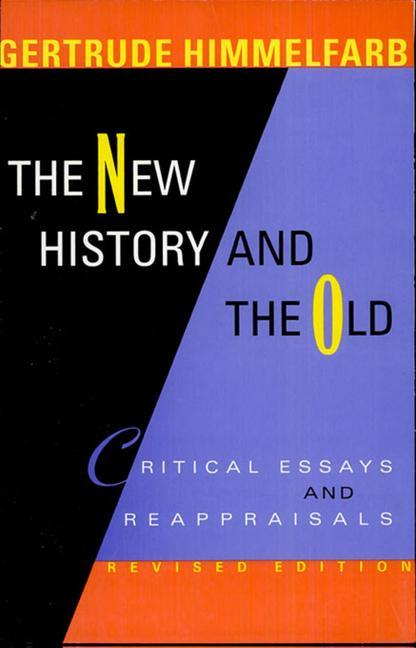 The New History and the Old: Critical Essays and Reappraisals, Revised Edition als Buch