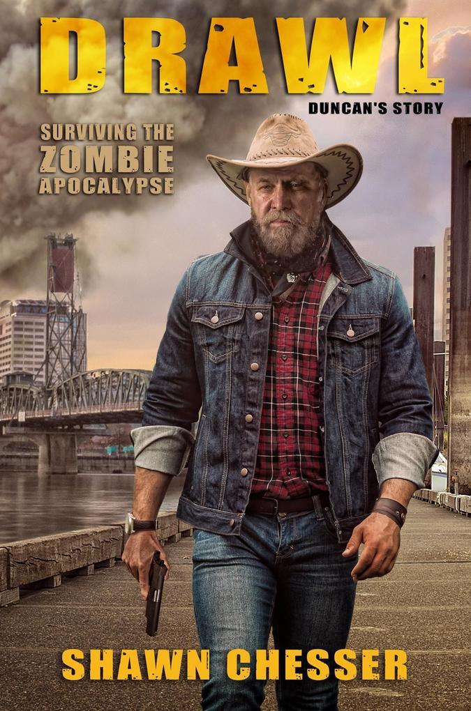 Drawl: Surviving the Zombie Apocalypse (Duncan´...