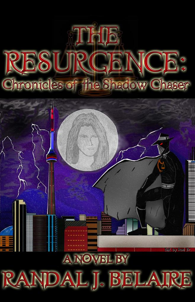 The Resurgence: Chronicles of the Shadow Chaser...