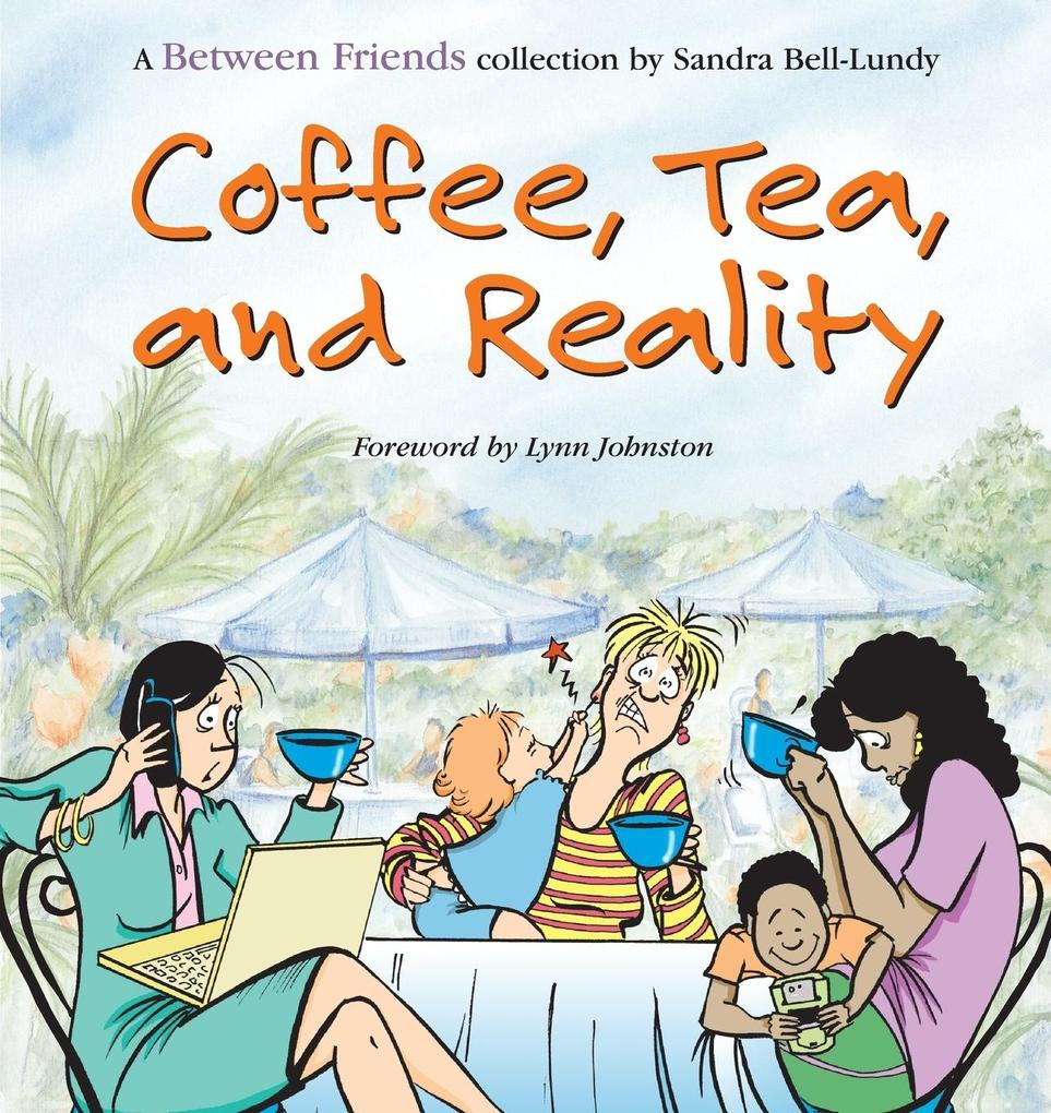 Coffee, Tea, and Reality als Taschenbuch