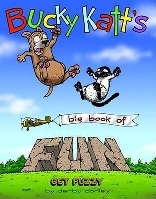 Bucky Katt's Big Book of Fun: A Get Fuzzy Treasury als Taschenbuch
