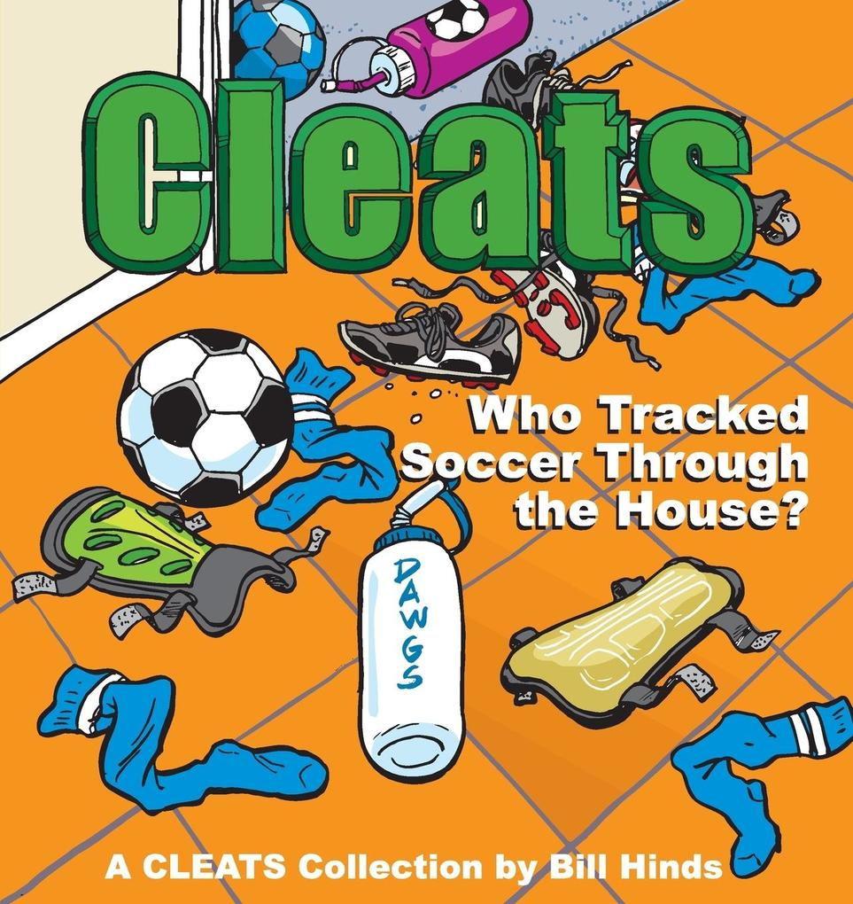 Cleats Who Tracked Soccer Through the House?: A Cleats Collection als Taschenbuch