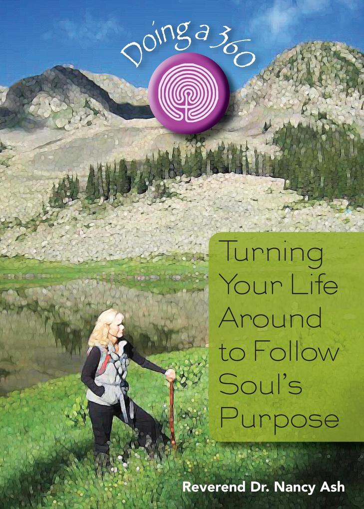 Doing a 360: Turning Your Life Around to Follow...