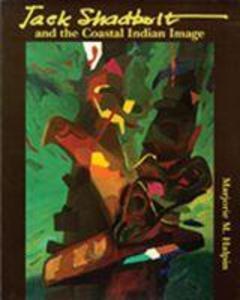 Jack Shadbolt and the Coastal Indian Image als Taschenbuch