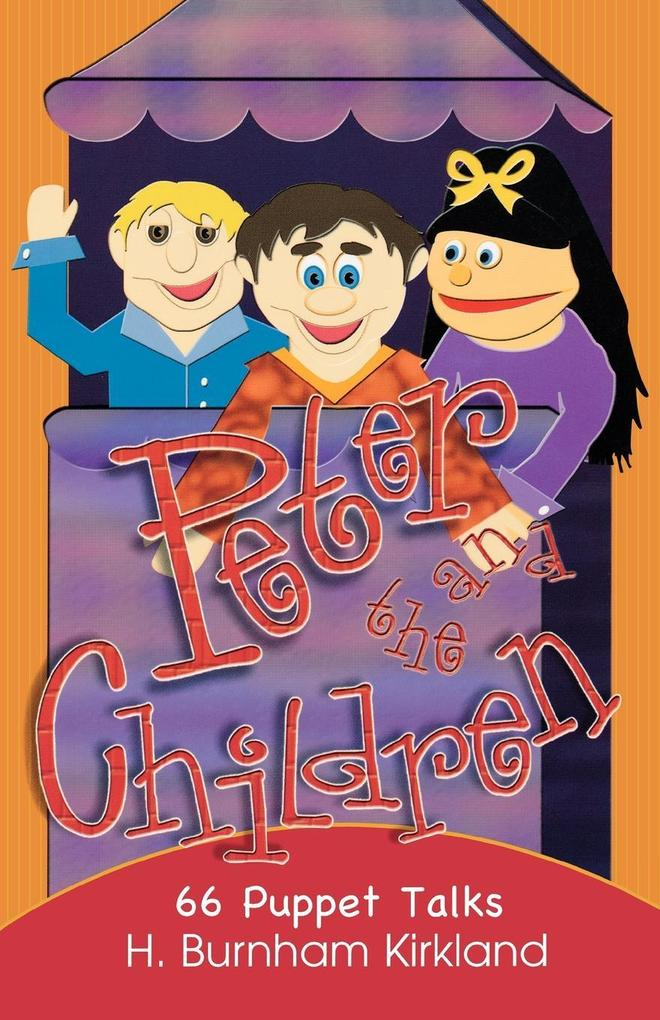 Peter and the Children: 66 Puppet Talks als Taschenbuch