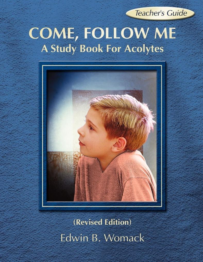 Come, Follow Me: A Study Book for Acolytes als Taschenbuch