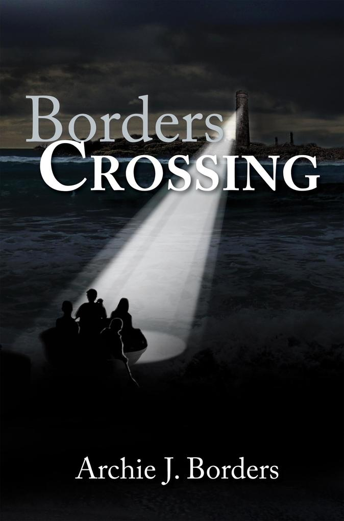 Borders Crossing als eBook Download von Archie ...