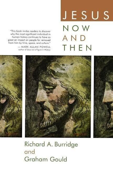 Jesus Now and Then als Taschenbuch