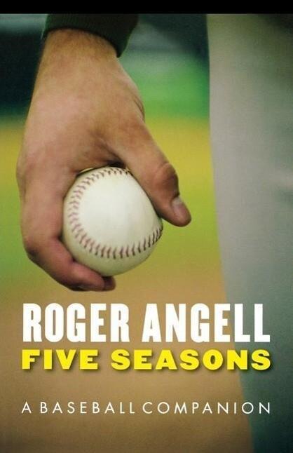 Five Seasons: A Baseball Companion als Taschenbuch