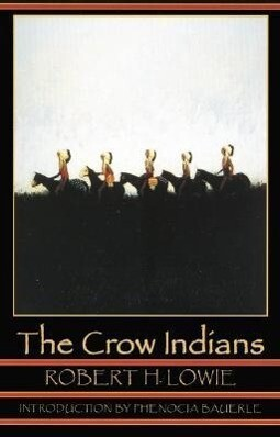 The Crow Indians (Second Edition) als Taschenbuch