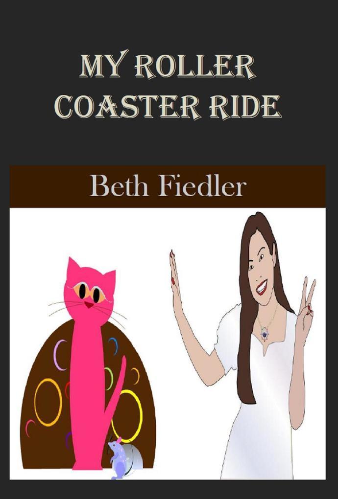 My Roller Coaster Ride als eBook Download von B...