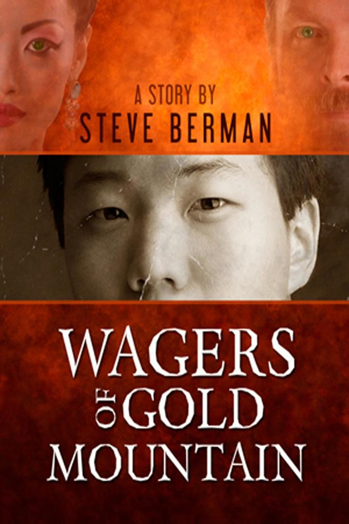 Wagers of Gold Mountain als eBook Download von ...