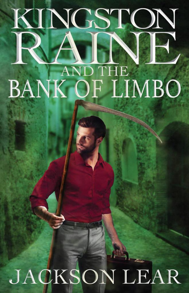 Kingston Raine and the Bank of Limbo als eBook ...