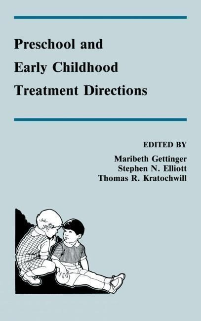 Preschool and Early Childhood Treatment Directions als Buch