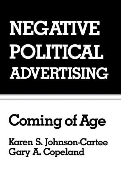 Negative Political Advertising: Coming of Age als Buch
