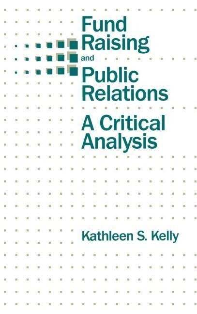 Fund Raising and Public Relations: A Critical Analysis als Buch