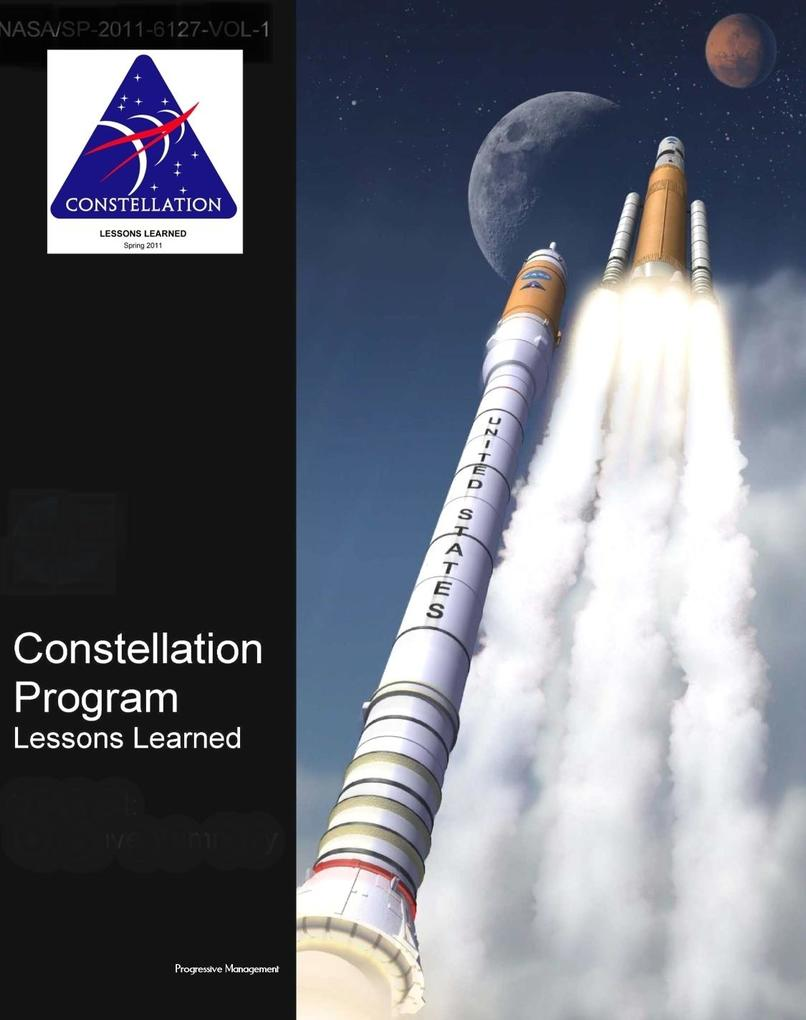 NASA´s Constellation Program: Lessons Learned (...