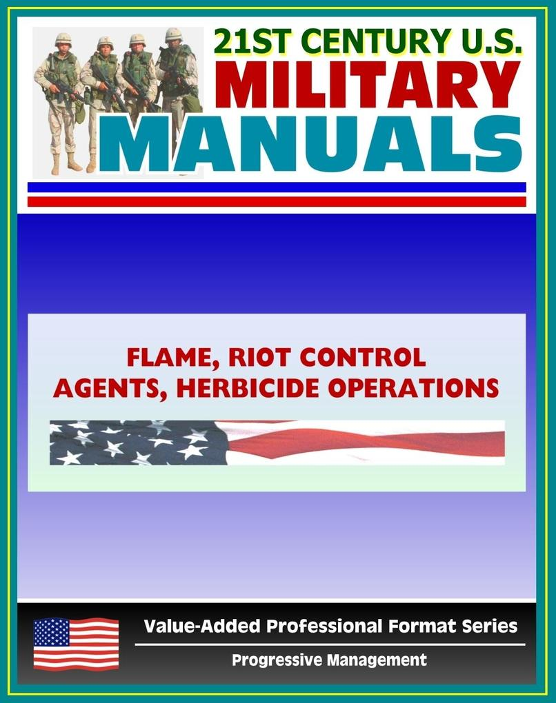21st Century U.S. Military Manuals: Flame, Riot...