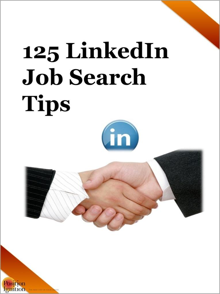 125 LinkedIn Job Search Tips als eBook Download...