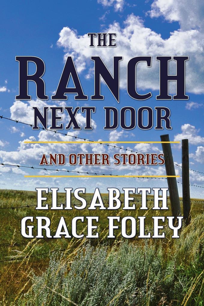 The Ranch Next Door and Other Stories als eBook...