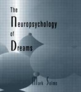 The Neuropsychology of Dreams als Buch