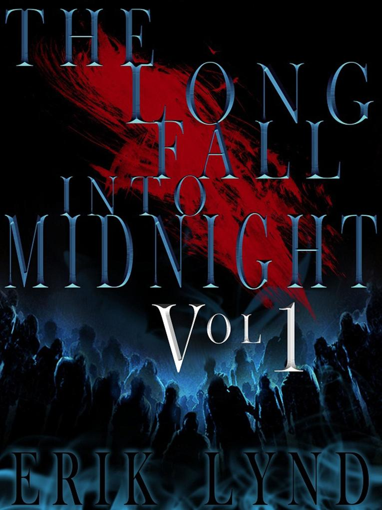 The Long Fall Into Midnight Vol 1 als eBook Dow...