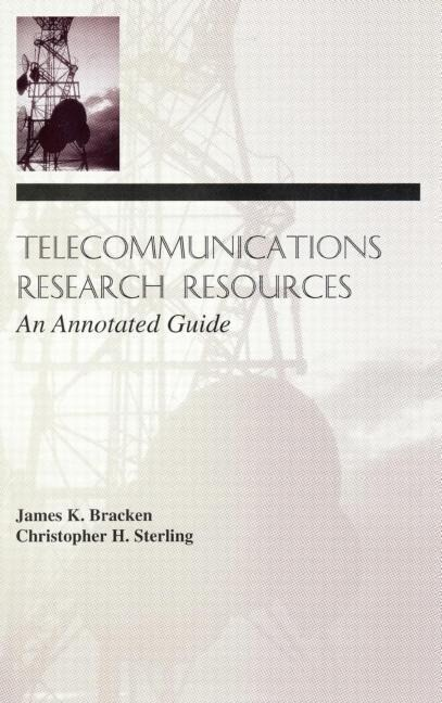 Telecommunications Research Resources: An Annotated Guide als Buch