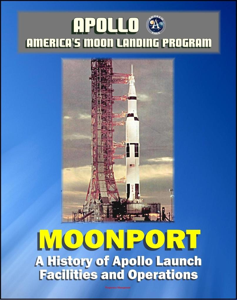 Apollo and America´s Moon Landing Program - Moo...