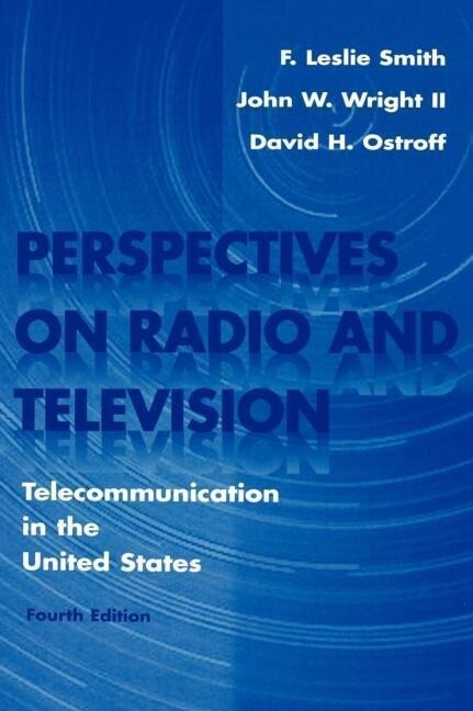 Perspectives on Radio and Television: Telecommunication in the United States als Buch