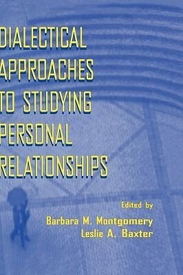Dialectical Approaches to Studying Personal Relationships als Buch