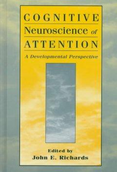 Cognitive Neuroscience of Attention: A Developmental Perspective als Buch