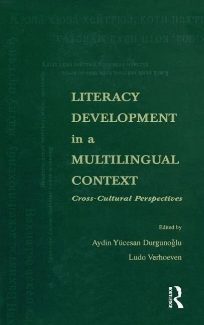 Literacy Development in a Multilingual Context: Cross-Cultural Perspectives als Buch
