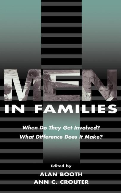 Men in Families: When Do They Get Involved? What Difference Does It Make? als Buch