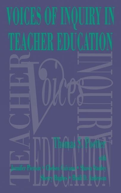 Noices of Inquiry in Teacher Education als Buch