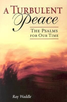 A Turbulent Peace: The Psalms for Our Time als Taschenbuch