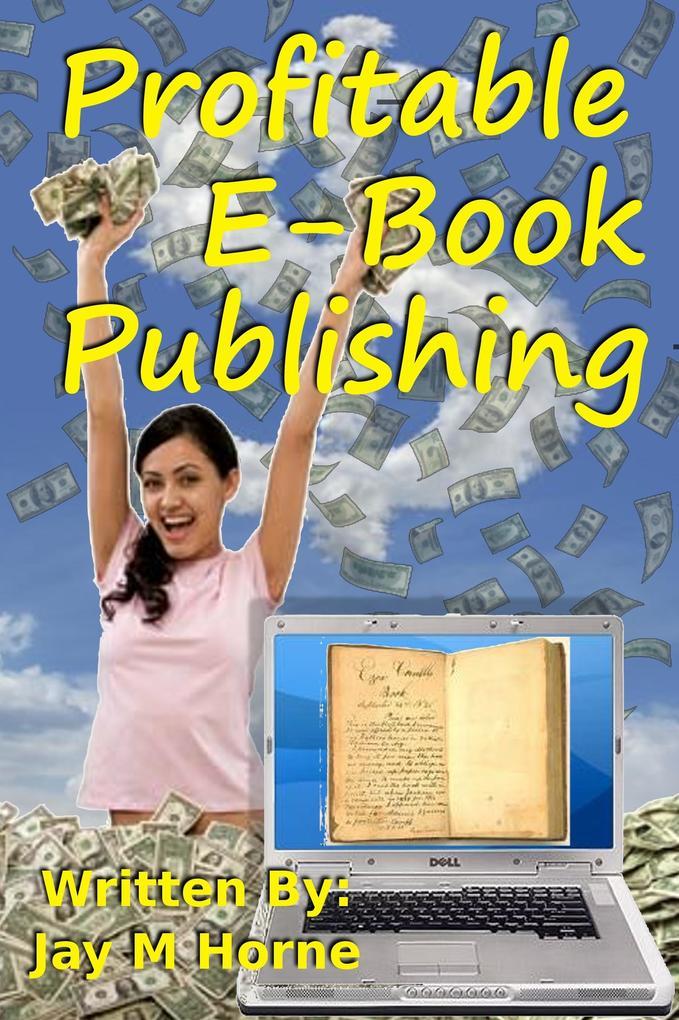 Profitable E-Book Publishing als eBook Download...