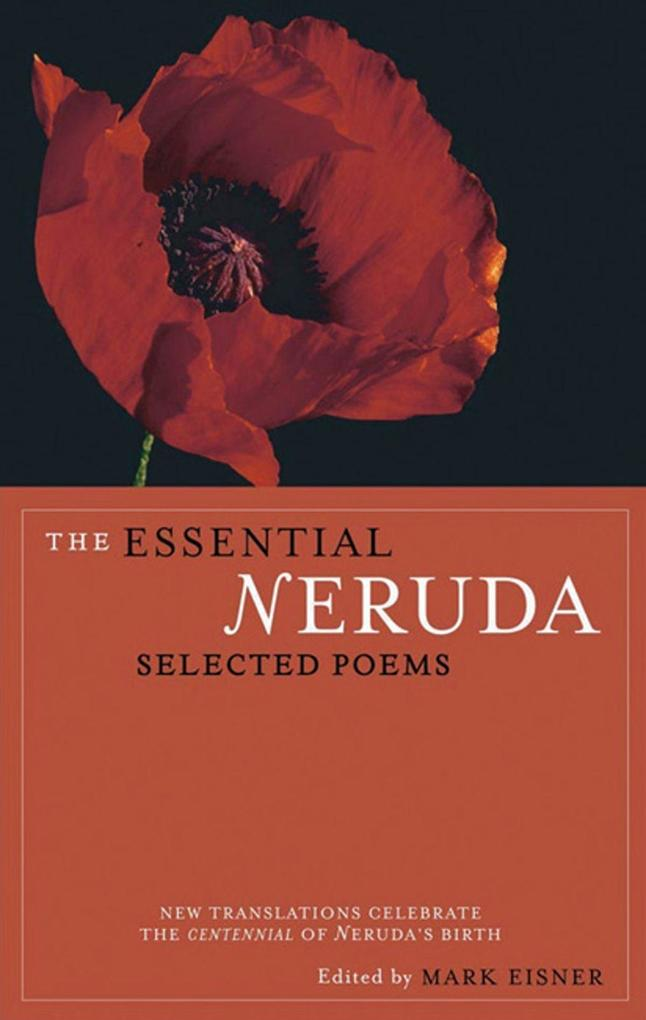 The Essential Neruda: Selected Poems als Taschenbuch