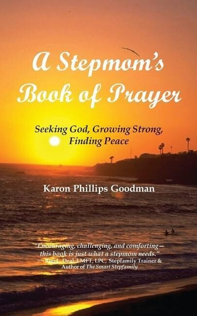 A Stepmom's Book of Prayer: Seeking God, Growing Strong, Finding Peace als Taschenbuch
