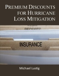 Premium Discounts for Hurricane Loss Mitigation...