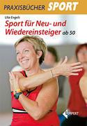 Sport für Neu-und Wiedereinsteiger ab 50