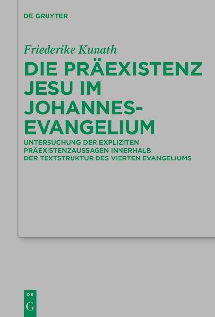 Die Präexistenz Jesu im Johannesevangelium als eBook